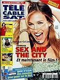 TELE CABLE SAT [No 910] du 13/10/2007 - SEX AND THE CITY - SARAH JESSICA PARKER -...