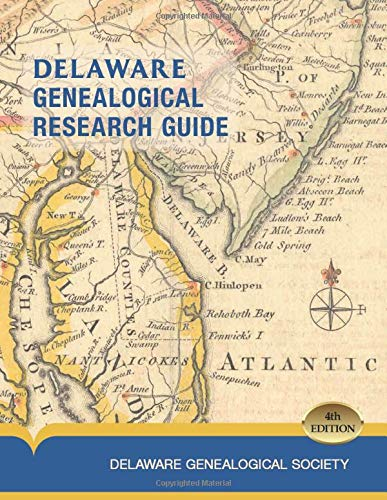 Delaware Genealogical Research Guide