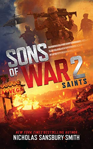 Sons of War 2: Saints (The Sons of War Series) by [Nicholas Sansbury Smith]