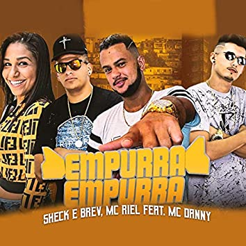 Empurra Empurra (feat. Mc Danny)