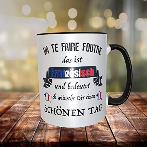 Tasse Kaffeetasse französisch satire frech wünsche schönen Tag