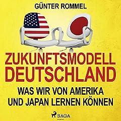 Zukunftsmodell Deutschland