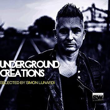 Underground Creations (Selected By Simon Lunardi)