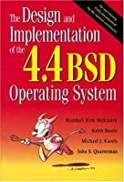 The Design and Implementation of the 4.4Bsd Operating System (Uxix and Open Systems Series.)