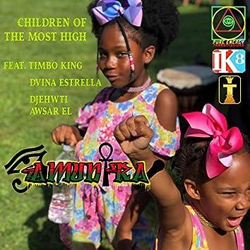 Children of the Most High (feat. Dvina Estrella, Timbo King & Djehwti Awsar El)