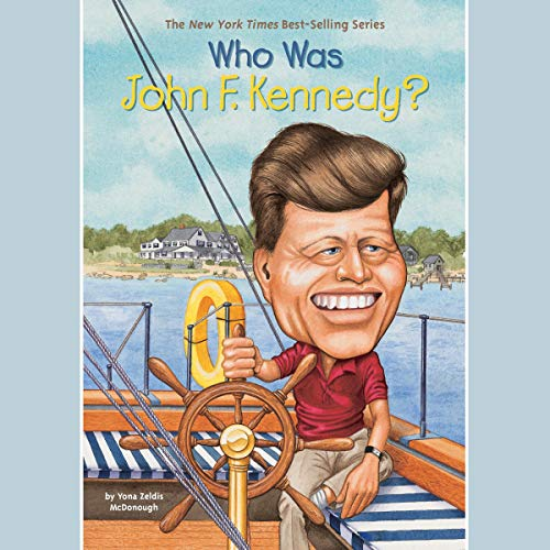 Who Was John F. Kennedy? cover art