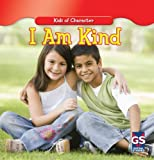 I Am Kind (Kids of Character)