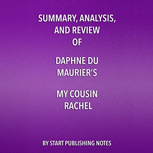 Summary, Analysis, and Review of Daphne du Maurier's My Cousin Rachel  By  cover art