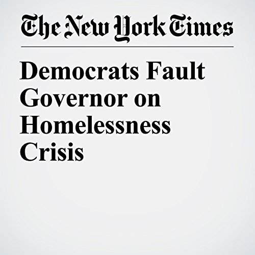 Democrats Fault Governor on Homelessness Crisis audiobook cover art