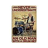 BIT SIGNSHM Un viejo hombre con un tambor Set novedad Aparcamiento Retro Metal Placa Placa Placa Cartel Decoración de la Pared Arte Shabby Chic Regalo Adecuado 30 x 20 cm