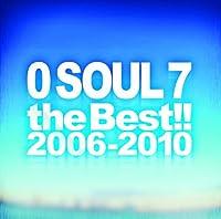 0 SOUL 7 the Best! !  2006-2010 (通常盤)