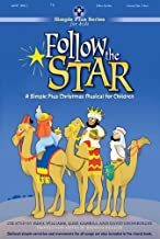 Follow the Star: A Simple Plus Christmas Musical for Children With Paperback Book