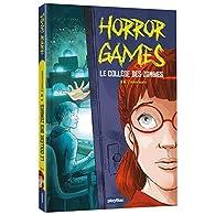 Horror games, tome 2 : Le collège des zombies par Zimmermann