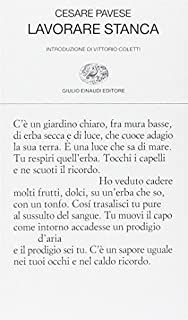 Lavorare Stanca by Cesare Pavese (2001-09-22)