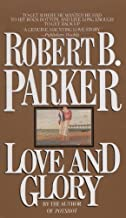 Best love and glory robert parker Reviews