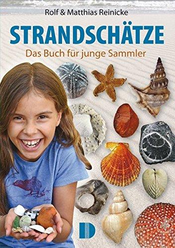 Strandschätze: Das Buch für junge Sammler