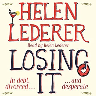 Losing It                   By:                                                                                                                                 Helen Lederer                               Narrated by:                                                                                                                                 Helen Lederer                      Length: 11 hrs and 32 mins     22 ratings     Overall 3.2