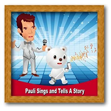 Pauli Sings and Tells a Story - Single