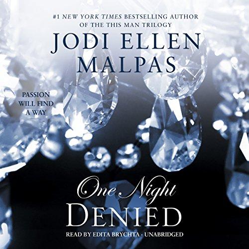 One Night: Denied (One Night Trilogy, Book 2)