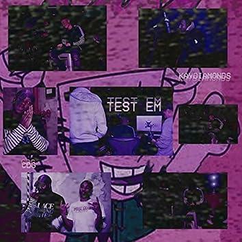 Test Em'
