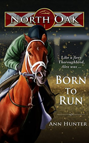 Born to Run (North Oak Book 1) by [Ann Hunter]