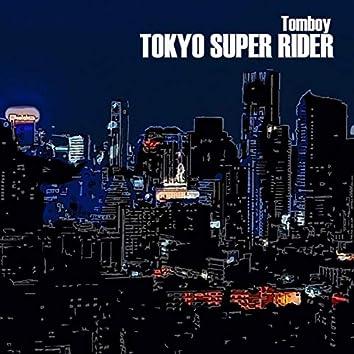 Tokyo Super Rider