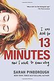 13 Minutes: A Novel