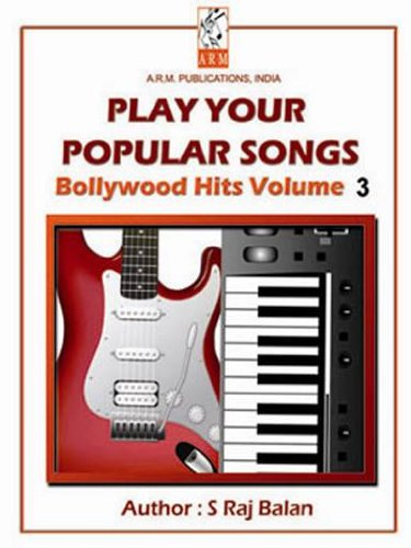 Bollywood Hits Volume 3 KB-GTR (BOLLYWOOD HITS KB/GTR) (English Edition)