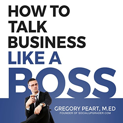 How to Talk Business Like a Boss audiobook cover art
