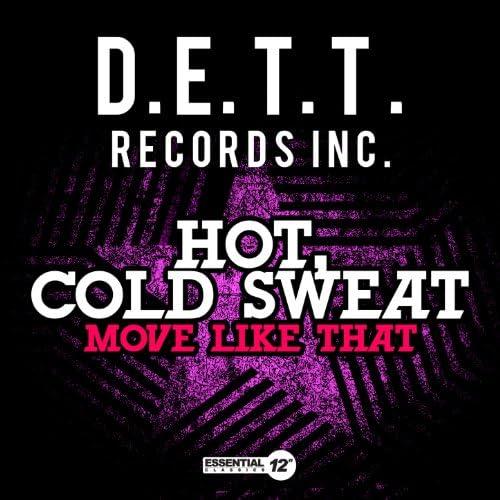 Hot, Cold Sweat