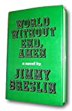 Rare -Jimmy Breslin WORLD WITHOUT END, AMEN First edition SIGNED Humor Cop Novel NYC