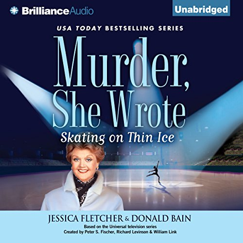 Murder, She Wrote: Skating on Thin Ice audiobook cover art