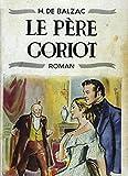 Le Père Goriot (Annoté) (French Edition)