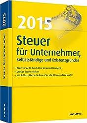 Steuer für Unternehmer, Selbstständige und Freiberufler - 2015
