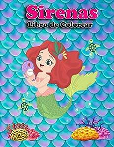 Sirenas Libro de colorear: De 4 a 8 años libro de colorear para niñas (Spanish Edition) Cuadernos para colorear niños