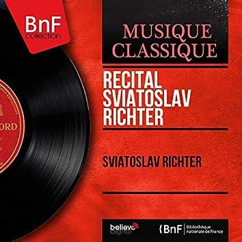 Récital Sviatoslav Richter (Mono Version)