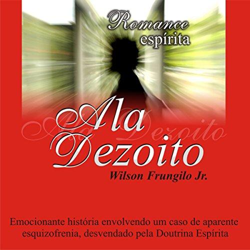 Ala Dezoito audiobook cover art