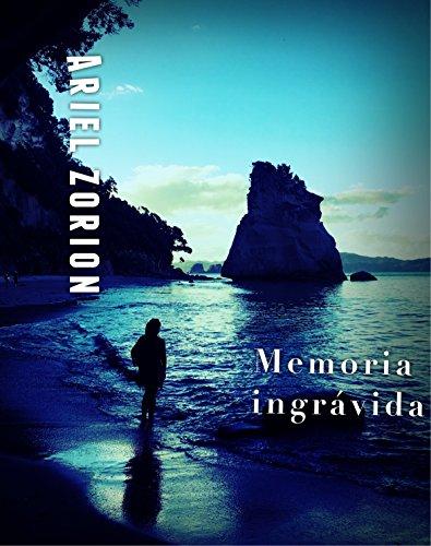 MEMORIA INGRÁVIDA