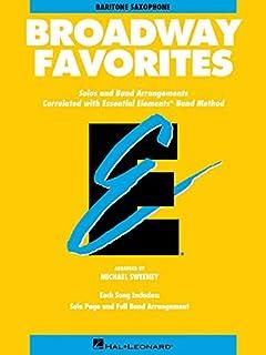 Essential Elements Broadway Favorites: Eb Baritone Saxophone