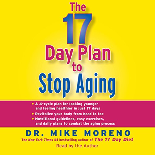 The 17-Day Plan to Stop Aging audiobook cover art