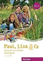 Paul, Lisa & Co.: Arbeitsbuch A1.1