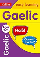 Easy Learning Gaelic: Ages 7-11 (Collins Easy Learning Primary Languages)