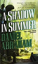 By Daniel Abraham A Shadow in Summer (Long Price Quartet) [Mass Market Paperback]
