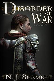 Disorder of War: Book I by [N. J. Shamey, C. J. Teague, Kelly Hartigan]
