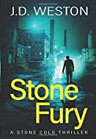 Stone Fury: A British Action Crime Thriller (The Stone Cold Thriller)
