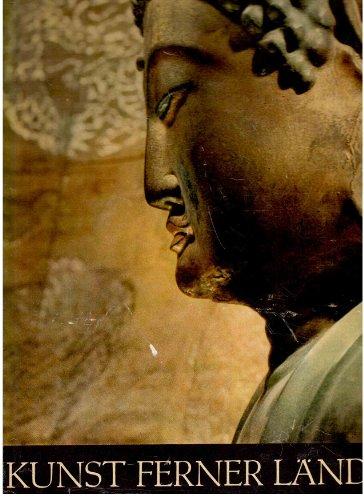 Kunst ferner Länder, Bd. 2: Vorderasien - Indien - Tibet - China - Japan - Tschuktschen-Halbinsel