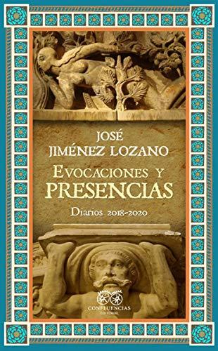 Evocaciones y presencias: Diarios (2018-2020) (HISPANIOLA)