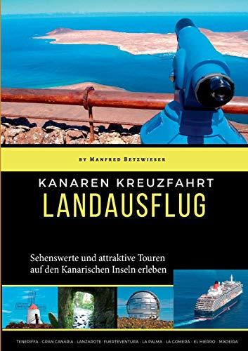 Kanaren Kreuzfahrt: Landausflüge: Landausflug