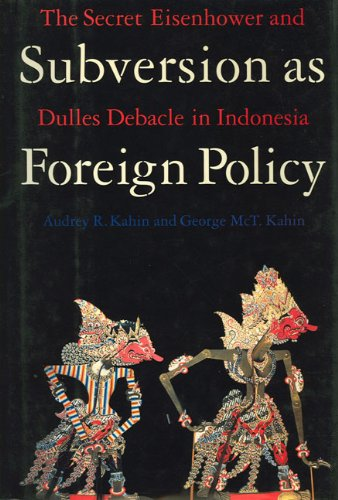 Subversion as Foreign Policy: And Getting Better All the Time