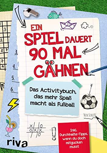 Ein Spiel dauert 90 Mal Gähnen: Das Activitybuch, das mehr Spaß macht als Fußball